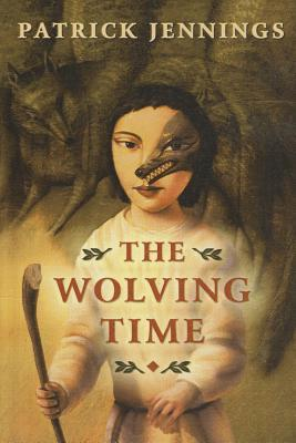 Wolving Time  by  Patrick Jennings
