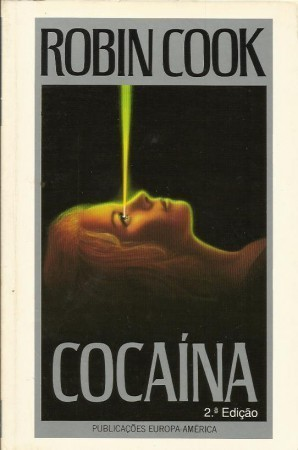 Cocaína  by  Robin Cook