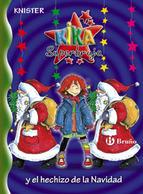 Kika Superbruja y el hechizo de la Navidad (Kika superbruja, #14) Knister