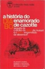 A história do diabo enamorado, seguida de O recibo do diabo e O diabo engarrafado Jacques Cazotte
