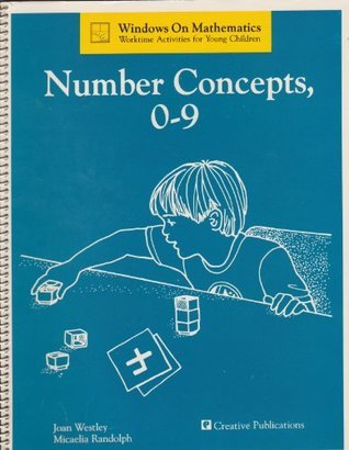 Number Concepts 0-9  by  Joan Westley and Micaelia Randolph