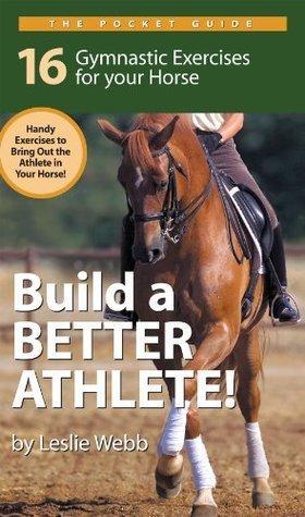 Pocket Guide to Build A Better Athlete Leslie Webb