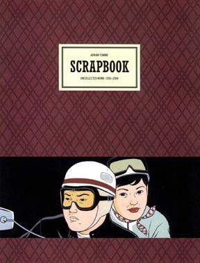 Scrapbook: Uncollected Work, 1990-2004 Adrian Tomine