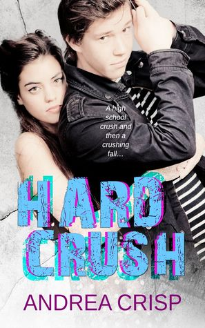 Hard Crush  by  Andrea Crisp