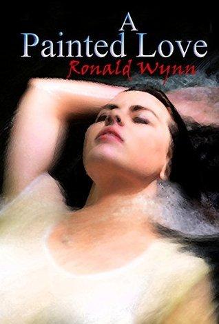 A Painted Love Ronald Wynn