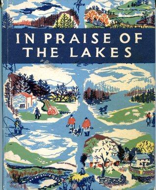 The Lakes: An Anthology of Lakeland Life and Landscape G.S. Sandilands