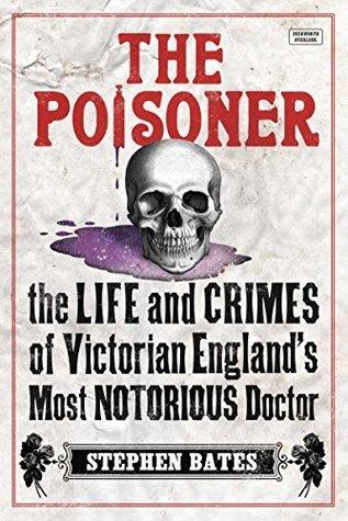 The Poisoner Stephen Bates