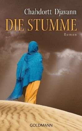 Die Stumme  by  Chahdortt Djavann