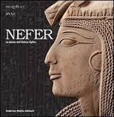 Nefer. La donna nellAntico Egitto. DAmicone Elvira