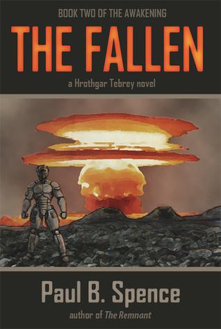The Fallen (The Awakening #2)  by  Paul B. Spence