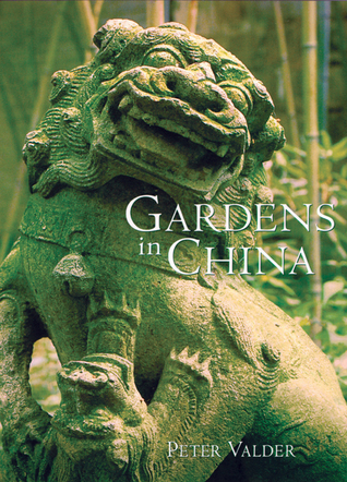 Gardens in China Peter Valder