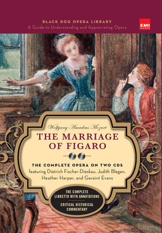 Marriage of Figaro (Book and CDs): Black Dog Opera Library Wolfgang Amadeus Mozart