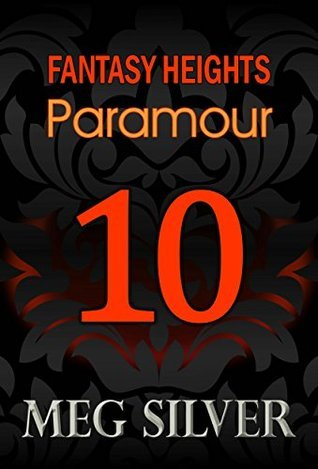 Paramour (Fantasy Heights Book 10) Meg Silver