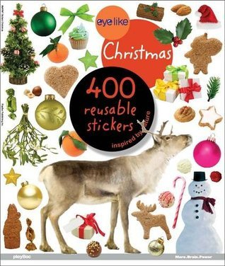 Eyelike Christmas: 400 Reusable Stickers Inspired Nature by Play Bac