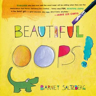 Beautiful Oops! Barney Saltzberg