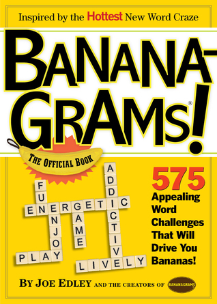 Bananagrams!: The Official Book  by  Joe Edley