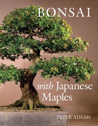 The art of bonsai  by  Peter D. Adams