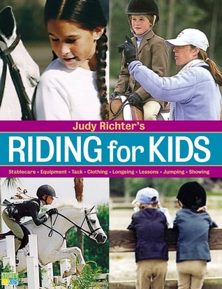 Pony Talk: A Complete Learning Guide For Young Riders Judy Richter
