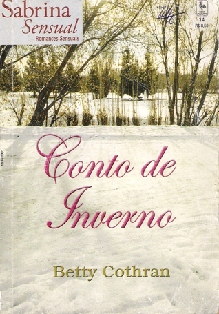 Conto De Inverno  by  Betty Cothran