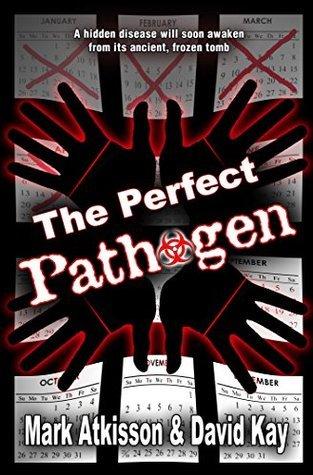 The Perfect Pathogen  by  Mark Atkisson
