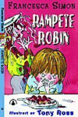 Rampete Robin  by  Francesca Simon