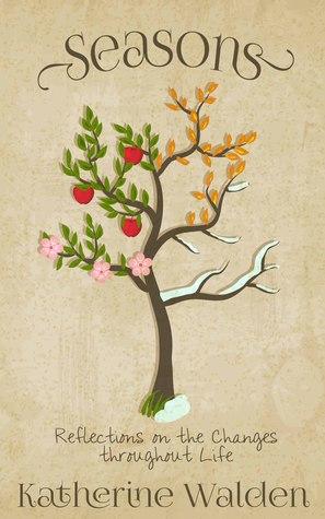 Seasons  by  Katherine   Walden