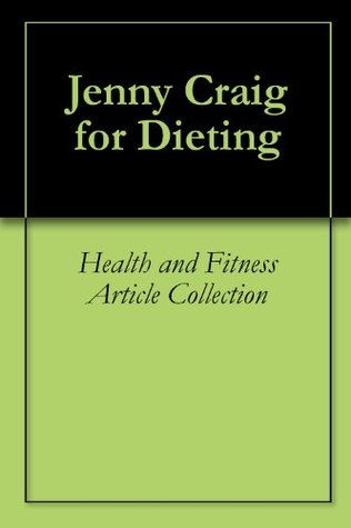 Jenny Craig for Dieting Health and Fitness Article Collection