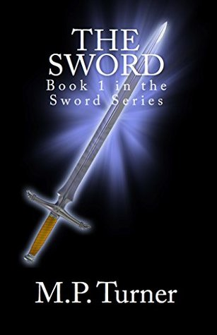The Sword  by  M.P. Turner
