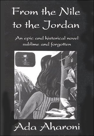 From the Nile to the Jordan  by  Ada Aharoni