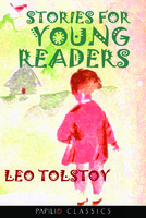 Stories For Young Readers Leo Tolstoy
