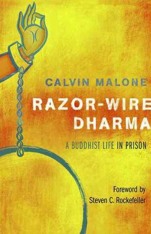 Razor-Wire Dharma  by  Calvin Malone