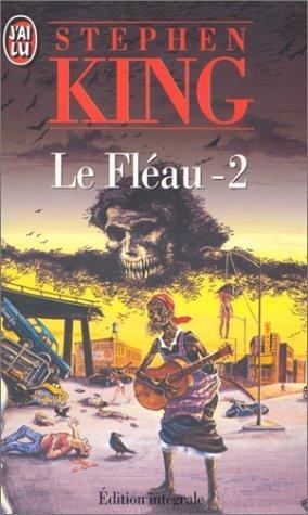 Le Fléau 2/3 Stephen King