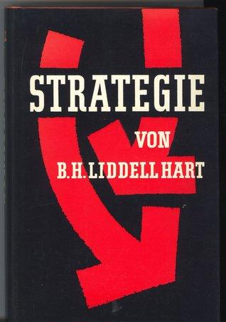 Strategie  by  B.H. Liddell Hart