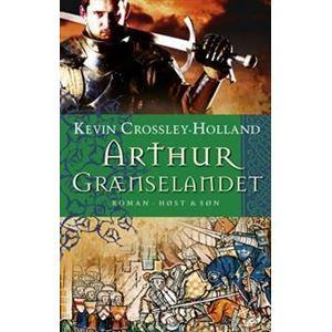 Grænselandet (Arthur, #2)  by  Kevin Crossley-Holland