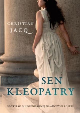 Sen Kleopatry  by  Christian Jacq