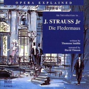 Die Fledermaus: Opera Explained Thomson Smillie