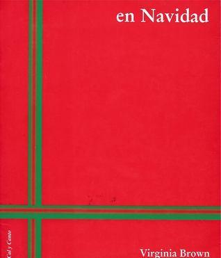 En Navidad  by  Virginia Brown
