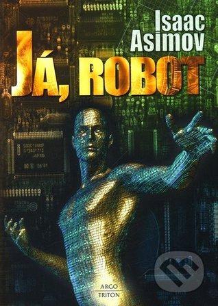 Já, robot (Robot 0.1)  by  Isaac Asimov