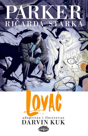 Parker Ričarda Starka: Lovac  by  Darwyn Cooke