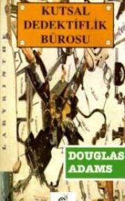 Kutsal Dedektiflik Bürosu (Dirk Gently #1)  by  Douglas Adams