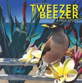 Tweezer Beezer: A True Story Balazs Szabo