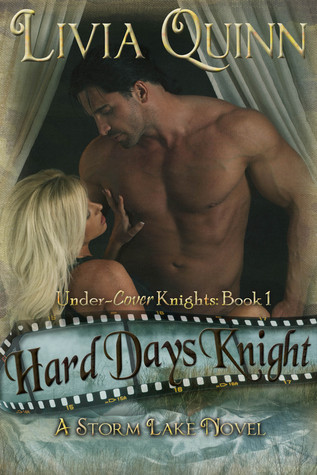 Hard Days Knight (Under-Cover Knights, #1)  by  Livia Quinn