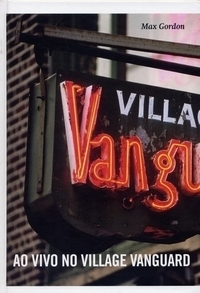 Ao Vivo no Village Vanguard Max    Gordon