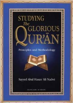 Studying the Glorious Quran  by  Abul Hasan Ali Nadwi