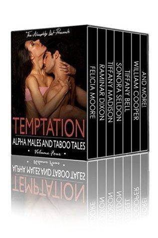 Temptation: Alpha Males and Taboo Tales (The Naughty List Bundles Book 4) Raminar Dixon