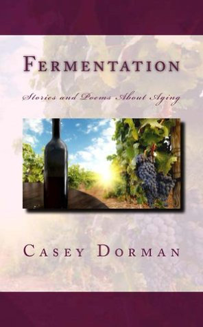 Fermentation  by  Casey Dorman