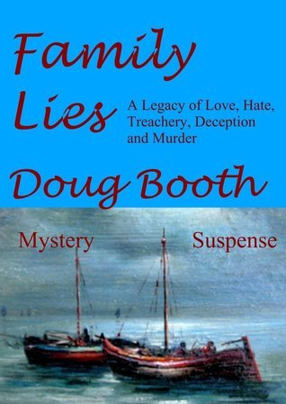 Family Lies  by  Doug Booth