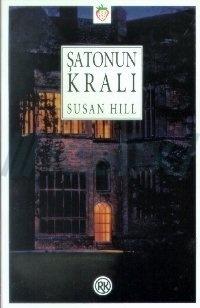 Şatonun Kralı  by  Susan Hill