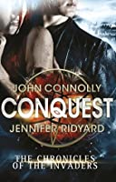 Conquest (The Chronicles of the Invaders, #1)