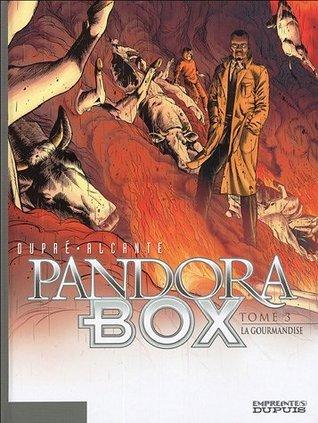 Pandora box Tome 3 : La gourmandise  by  Alcante